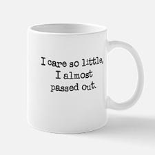 I care so little Mug