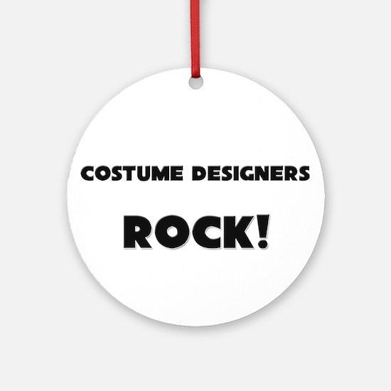 Costume Designers ROCK Ornament (Round)