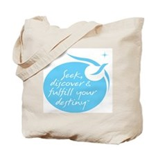 Seek, Discover & Fulfill Your Destiny Tote Bag