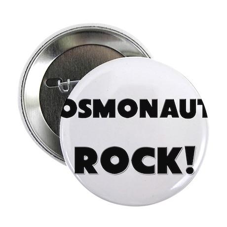 "Cosmonauts ROCK 2.25"" Button"
