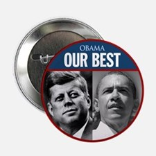 """John F. Kennedy & Obama Our Best 2.25"""" Button"""