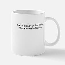 Newbie Stay Mug