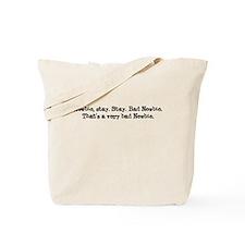 Newbie Stay Tote Bag