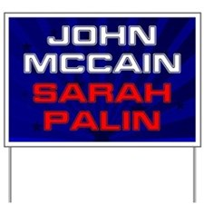 McCain Palin 2008 Yard Sign