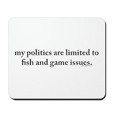 Fish and game politics mousepad