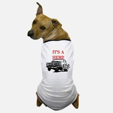 AFTM It's A Hemi! Dog T-Shirt
