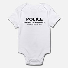 POLICE-LAY FLAT ON YOUR BACK Infant Bodysuit
