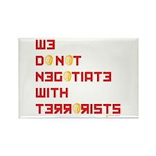We Do Not Negotiate Rectangle Magnet