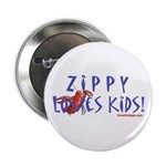 """Fun With Zippy 2.25"""" Button (100 pack)"""