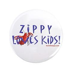 """Fun With Zippy 3.5"""" Button"""
