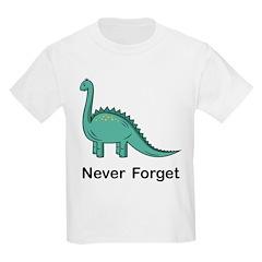 Dinosaur Never Forget T-Shirt