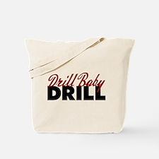 Drill Baby, Drill Tote Bag