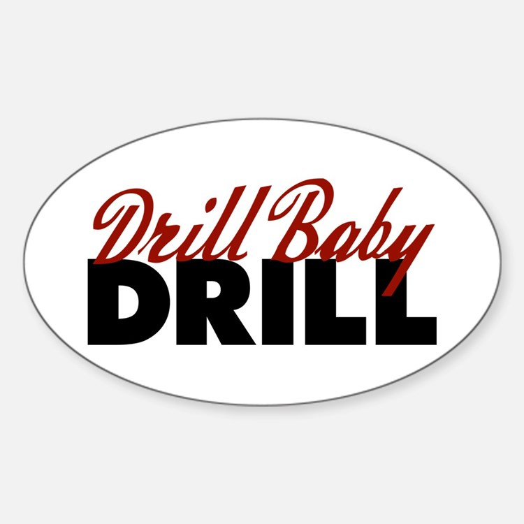 Drill Baby, Drill Oval Decal