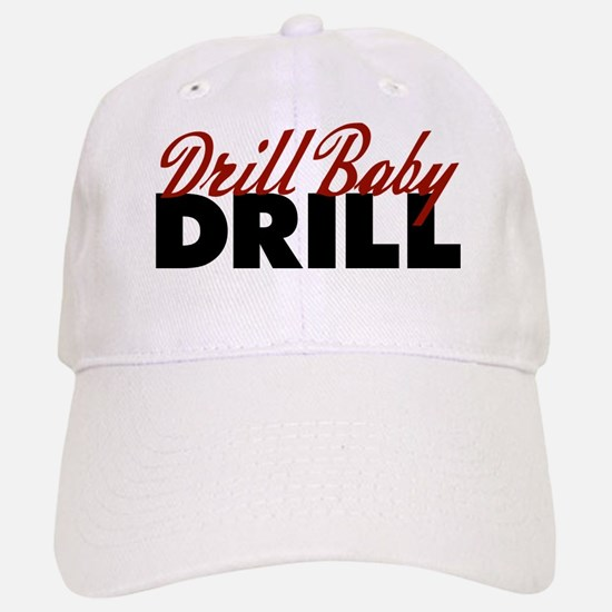 Drill Baby, Drill Cap