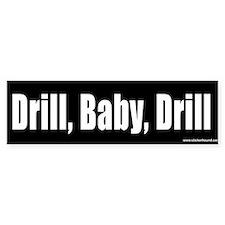 Drill, Baby, Drill Bumper Bumper Stickers