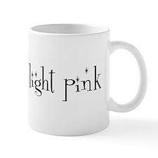 I should be light pink Mug
