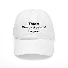 Mister Asshole Baseball Cap