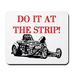 AFTM Do It At The Strip! Mousepad