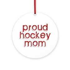 Proud Hockey Mom Ornament (Round)