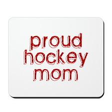 Proud Hockey Mom Mousepad