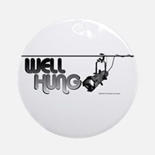 Well Hung Ornament (Round)