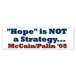 Hope is NOT a Strategy! Bumper Sticker (50 pk)