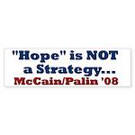 Hope is NOT a Strategy! Bumper Sticker (10 pk)