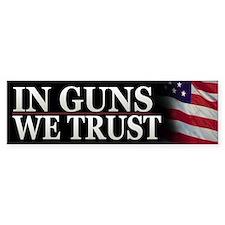 In Guns We Trust Patriotic Bumper Bumper Sticker