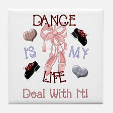 Dance Is My Life Tile Coaster