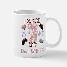 Dance Is My Life Mug