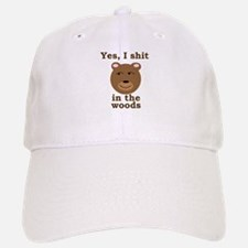 Does a bear shit in the woods? Baseball Baseball Cap