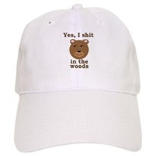 Does a bear shit in the woods? Baseball Cap