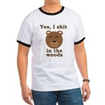 Does a bear shit in the woods? Ringer T