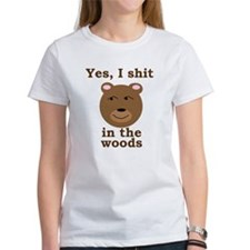Does a bear shit in the woods? Tee