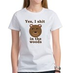 Does a bear shit in the woods? Women's T-Shirt