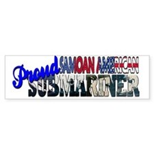 Proud Samoan American Submariner Bumper Bumper Sticker