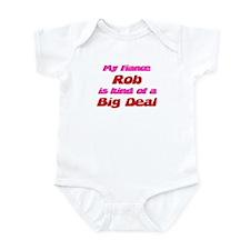 My Fiance Rob - Big Deal Infant Bodysuit