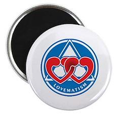 LOVEMATISM Magnet