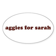 aggies for sarah Oval Decal