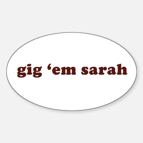 gig 'em sarah Oval Decal