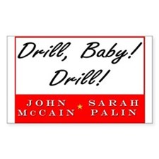 McCain Palin Drill Baby Drill Rectangle Decal