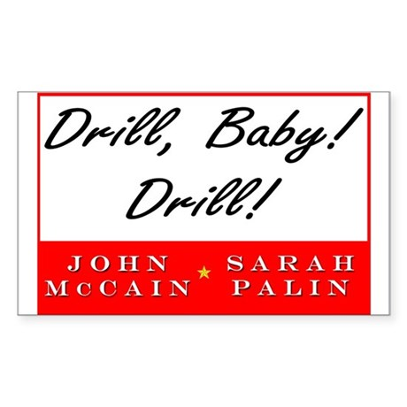 McCain Palin Drill Baby Drill Rectangle Sticker