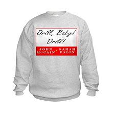 McCain Palin Drill Baby Drill Sweatshirt