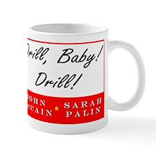 McCain Palin Drill Baby Drill Mug