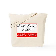 McCain Palin Drill Baby Drill Tote Bag