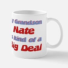 Grandson Nate - Big Deal Mug