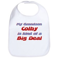 Grandson Colby - Big Deal Bib