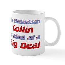 Grandson Collin - Big Deal Small Mugs