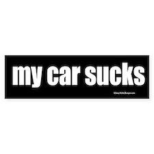 My Car Sucks Bumper Bumper Sticker