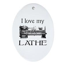 I Love My Lathe Oval Ornament